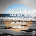 Adventure Seeker: Open to Synchronistic Possibilities